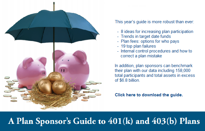 Plan Sponsors Guide to 401k and 403b Plans 2014